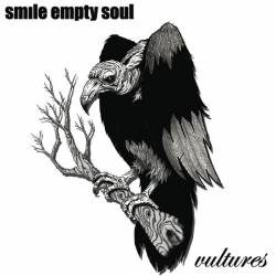 Empty Soul Smile: Vultures